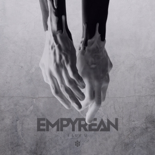 Empyrean – I Luv U